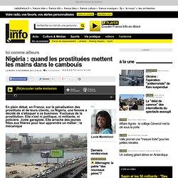 Nigéria : quand les prostituées mettent les mains dans le cambouis