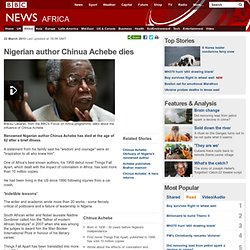 Nigerian author Chinua Achebe dies