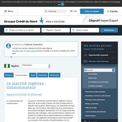 Le marché nigérian : Consommateur - Objectif Import Export