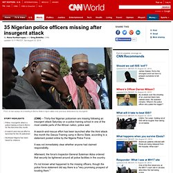 35 Nigerian police officers missing after attack