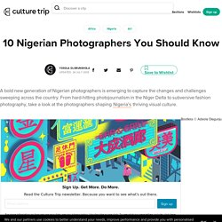 10 Nigerian Photographers You Should Know