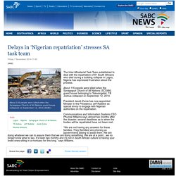 Delays in 'Nigerian repatriation' stresses SA task team:Friday 7 November 2014