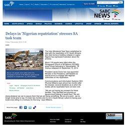 Delays in 'Nigerian repatriation' stresses SA task team:Friday 7 November 2014