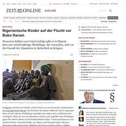 Boko Haram: Nigerianische Kinder auf der Flucht vor Boko Haram