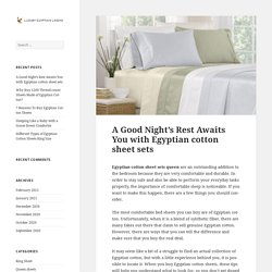 A Good Night's Rest Awaits You with Egyptian Cotton Sheet Sets