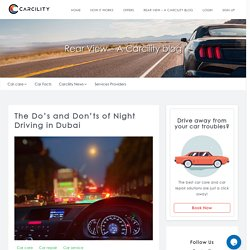 Do's & Don't of Night Driving in Dubai, UAE