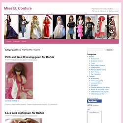Barbie Night Outfits & Lingerie