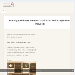 One Night Ultimate Werewolf Print & Play Cards PDF (With 30 Roles)