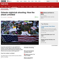 Orlando nightclub shooting: How the attack unfolded