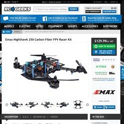 Emax Nighthawk 250 Carbon Fiber FPV Racer Kit