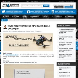 EMAX Nighthawk 250 FPV Racer Build Overview