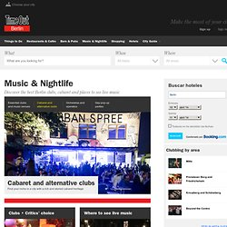 Berlin's best clubs and alternative nightlife - Time Out Berlin