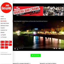 Nightlife in Nice - rivierabarcrawl.com