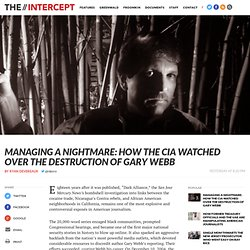 Managing a Nightmare: How the CIA Watched Over the Destruction of Gary Webb