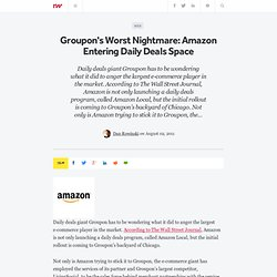 Groupon's Worst Nightmare: Amazon Entering Daily Deals Space