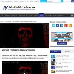 Nightmare : Expérimenter la paralysie du sommeil