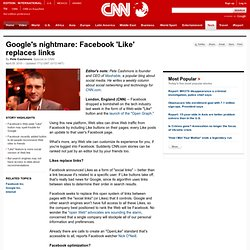 s nightmare: Facebook 'Like' replaces links