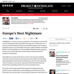 Europe's Next Nightmare - Dani Rodrik - Project Syndicate