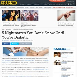 5 Nightmares You Don't Know Until You're Diabetic
