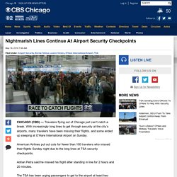 Nightmarish Lines Continue At Airport Security Checkpoints