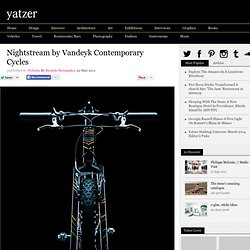Nightstream by Vandeyk Contemporary Cycles
