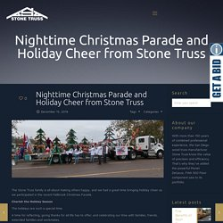 Nighttime Christmas Parade and Holiday Cheer from Stone Truss