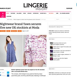 Yawn - Nightwear Brand Secures Five New UK Stockists At Moda