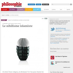 Les idées, Nihilisme, Nietzsche, Charlie Hebdo, fana...