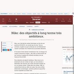 Nike: des objectifs à long terme très ambitieux.