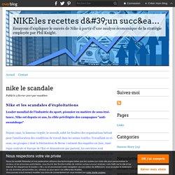 nike le scandale - NIKE:les recettes d'un succés