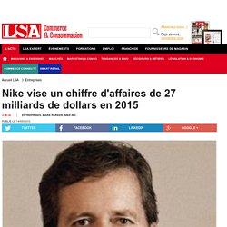 Nike vise un chiffre d'affaires de 27...