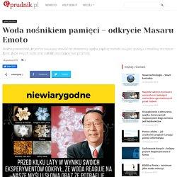 Woda nośnikiem pamięci - odkrycie Masaru Emoto - eprudnik.pl