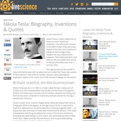 Nikola Tesla: Biography, Inventions & Quotes