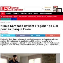 """Nikola Karabatic devient l'""""égérie"""" de..."""