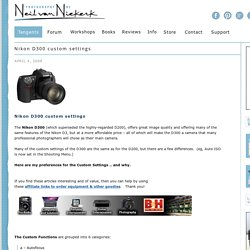 Nikon D300 custom settings