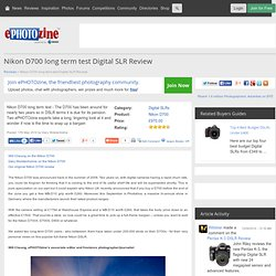 Nikon D700 long term test Digital SLR Review
