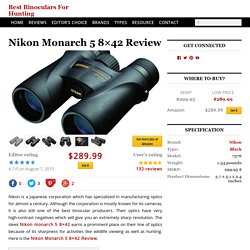 Nikon Monarch 5 8x42 Review
