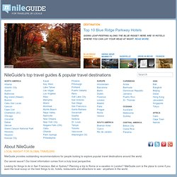Free Trip Planner and Personalized Travel Guide - NileGuide.com