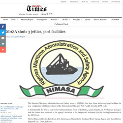 NIMASA shuts 3 jetties, port facilities