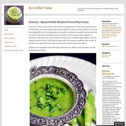 Nimona : Banarsi Style Mashed Green Peas Curry