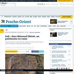 Irak: dans Nimroud libérée, un patrimoine en ruine