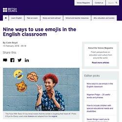 Nine ways to use emojis in the English classroom