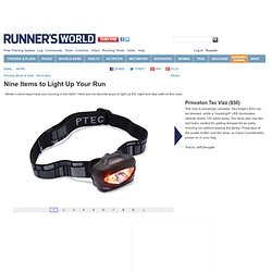 Nine Items to Light Up Your Run