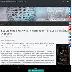 The Big Nine d'Amy Webb prédit l'impact de l'IA et des géants de la Tech