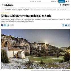 Ninfas, sabinas y ermitas mágicas en Soria