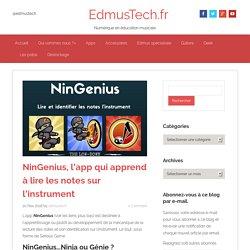 NinGenius, l'app qui apprend à lire les notes sur l'instrument