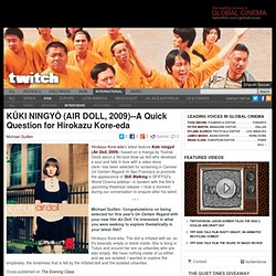 Twitch - KÛKI NINGYÔ (AIR DOLL, 2009)—A Quick Question for Hirok