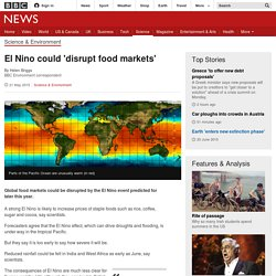 El Nino could 'disrupt food markets' - BBC News