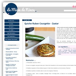 Quiche Ruban Courgette - Zaatar