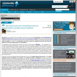 Epic Games met à jour l'Unreal Engine 4 pour la Nintendo Switch et améliore encore l'ensemble